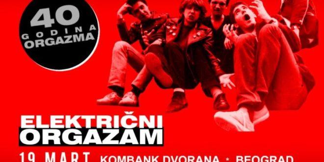Električni orgazam, 40 GODINA ORGAZMA U KOMBANK DVORANI 19. MARTA 2020., Gradski Magazin